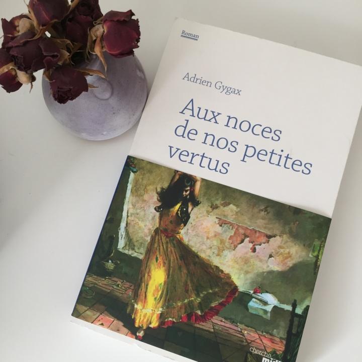 Aux noces de nos petites vertus de AdrienGygax